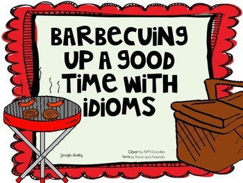 https://www.teacherspayteachers.com/Product/Barbequing-Up-A-Good-Time-with-Idioms-Idiom-Sort-Aligned-to-CCSS-283860