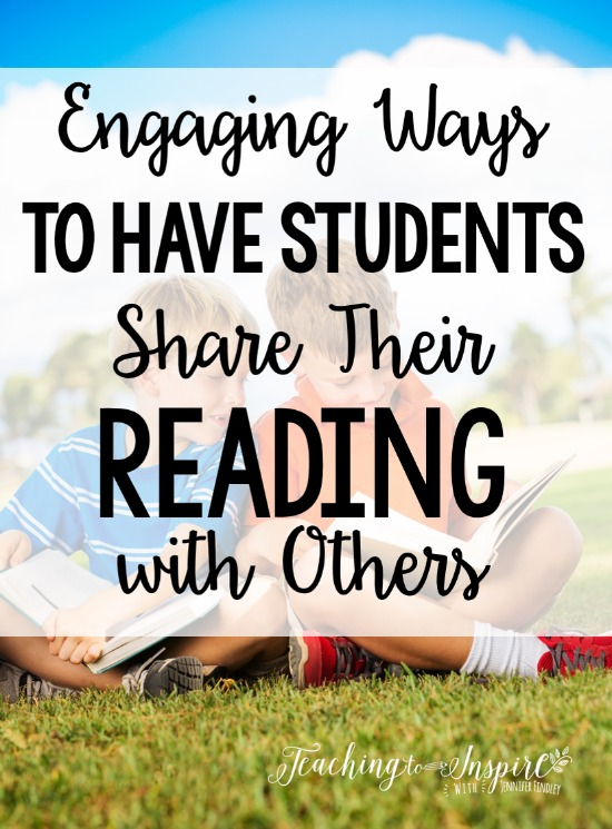 This post shares engaging (and easy) ways to have your students share their reading with their peers.