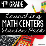FREE Launching Math Centers Starter Pack for 4th Grade