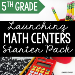 FREE Launching Math Centers Starter Pack for 5th Grade