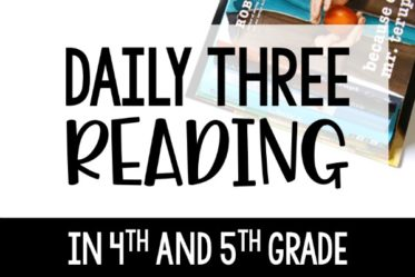 Daily 3 reading in 4th and 5th grade! Thinking about implementing a Daily Three reading structure for reading rotations? Check out this post for details and example activities for each roation.