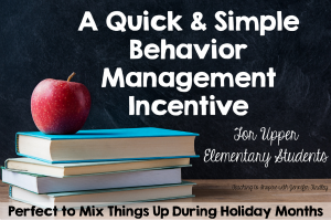 A Behavior Management Tip to Keeping Your Sanity During the Holidays