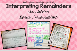 Interpreting Remainders {Anchor Charts, Ideas, and Activities}