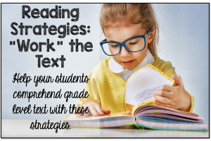 "Test Taking Strategies {Teaching Students to ""Work the Text""}"
