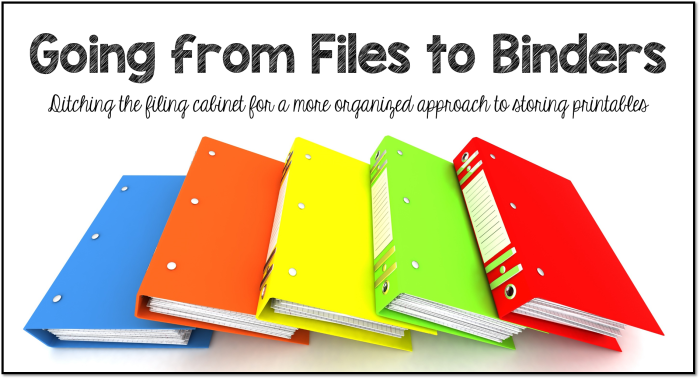 Going from Files to Binders