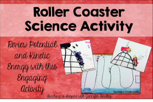 Roller Coaster Fun: Potential and Kinetic Energy Review