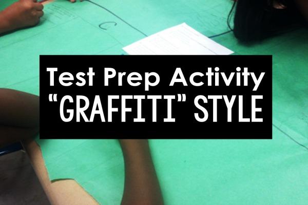 Test Prep: Graffiti Style - Teaching with Jennifer Findley