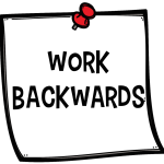 Advanced THinking Strategies Work Backwards