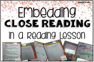 How to Embed Close Reading in a Reading Lesson