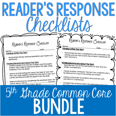 Rigorous reader's response checklists for 5th grade.