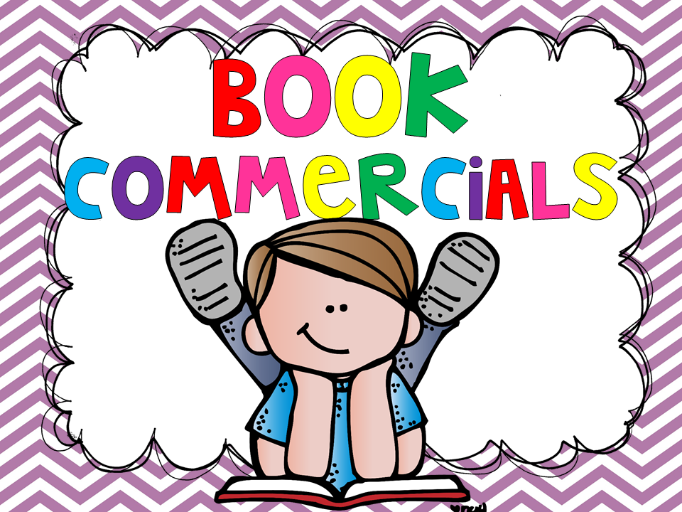 Ways to Have Students Share Their Reading : Book Commercials
