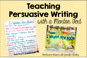 Teaching Persuasive Writing with a Mentor Text