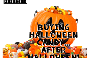 Halloween Freebie {Buying Candy After Halloween}