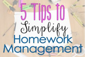 5 Ways to Simplify Homework Management