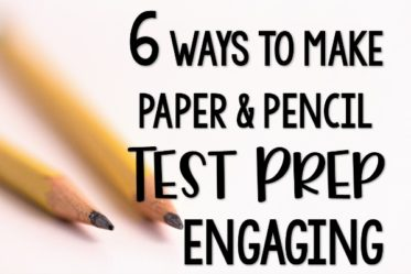 Paper and pencil test prep can be engaging, too! Read 6 ways to making test prep more engaging even with paper and pencil work!