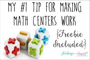 My #1 Tip for Making Math Centers Work {Freebie Included}