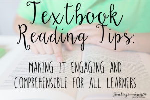 Textbook Reading Tips {How to Make Textbooks Engaging and Comprehensible!}