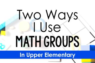 Read about how one teacher uses math groups in two different ways in her upper elementary classroom.