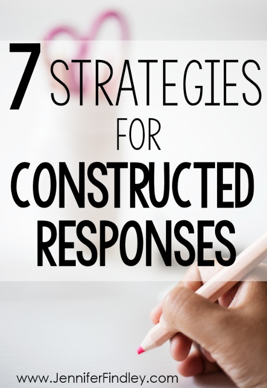 7 Ways To Support Students With Constructed Response Reading