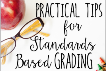 Standards based grading doesn't have to be time-consuming or difficult. In fact, this post shares six tips for making it practical for teachers.