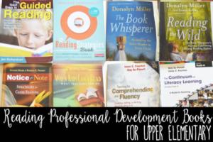 Reading Professional Development Books for Upper Elementary Teachers