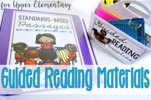 Guided Reading Materials for Upper Elementary