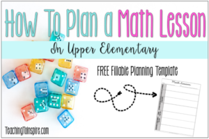 How to Plan a Math Lesson (Whole Group)