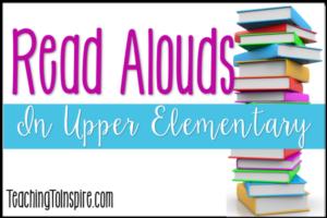 Read Alouds in Upper Elementary