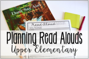 Planning Read Alouds in Upper Elementary