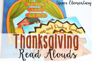 Thanksgiving Read Alouds for Upper Elementary {Free Printables}