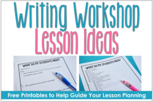 Types of Writing Lessons (Writing Workshop Ideas)