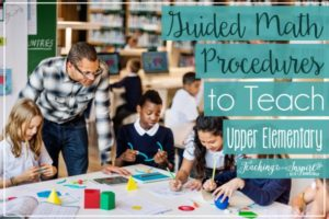 Guided Math Procedures