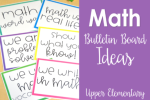 Math Bulletin Boards for Upper Elementary