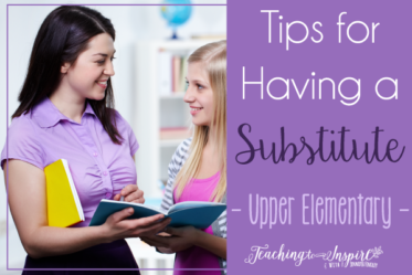 Having a substitute teacher can be stressful but it doesn't have to be. This shares all my tips for having a substitute in an upper elementary classroom.