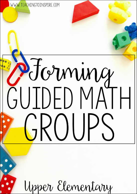 Guided math instruction is a powerful mode of instruction, but it is important that you group your students effectively. Read this post for tips and guidelines to consider when forming your guided math groups.