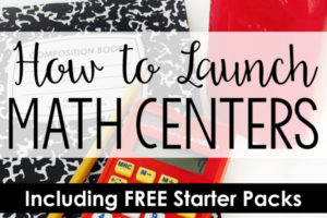 How to Launch Guided Math Centers in Upper Elementary