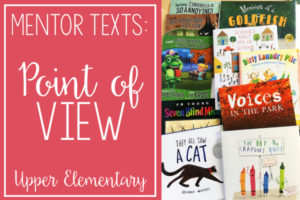 Read Alouds for Teaching Point of View | Mentor Texts for Reading