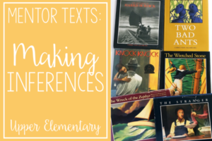 Read Alouds for Teaching Inferences | Mentor Texts for Reading