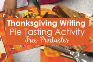 Thanksgiving Writing Activities | Pie Tasting