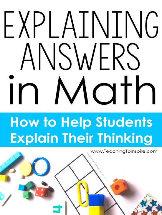 explaining answers in math how to help your students explain  explaining math answers can be tricky for students this post for practical tips