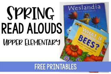 These spring read alouds are perfect for upper elementary grades. This post shares free reading activities for each read aloud. The free reading activities cover several key reading skills for 4th and 5th grade using the spring picture books.