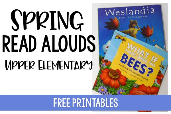 Need spring activities to mix up your instruction? This post shares several ideas for 4th and 5th grade, including free printables for using these spring read alouds.