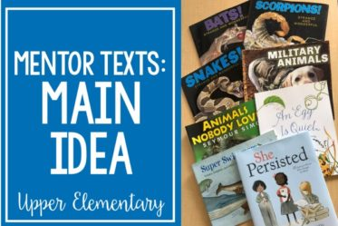 Read Alouds for Teaching Main Idea   Mentor Texts for Reading