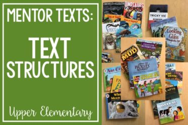 Check out this post for informational text structure mentor texts and read alouds for teaching text structure. The post also includes tips for introducing and teaching text structure to upper elementary students.