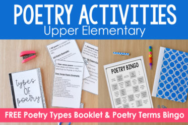 Poetry activities for upper elementary that your students will love! Including a FREE poetry types booklet and a FREE poetry terms bingo board!