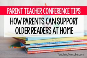 Parent-Teacher Conference Tips : Supporting 4th and 5th Grade Readers at Home