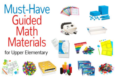 Must-Have Guided Math Materials for Upper Elementary