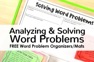One of my go-to word problem strategies to help my students comprehend and solve word problems involves using graphic organizers or mats. Read more and grab free versions of different organizers on this post.