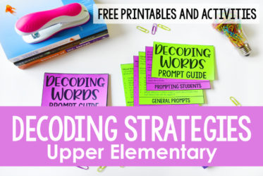 Students in 4th and 5th grade still need decoding strategies and instruction. This post shares my go-to decoding strategies with free introductory activities (and a free decoding prompt guide for teachers!)