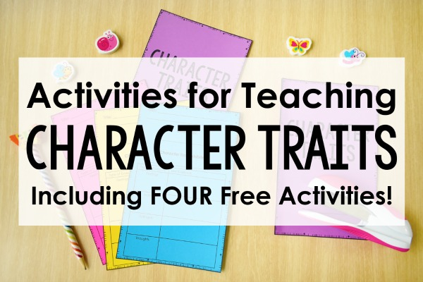 Character Traits Activities - Teaching With Jennifer Findley